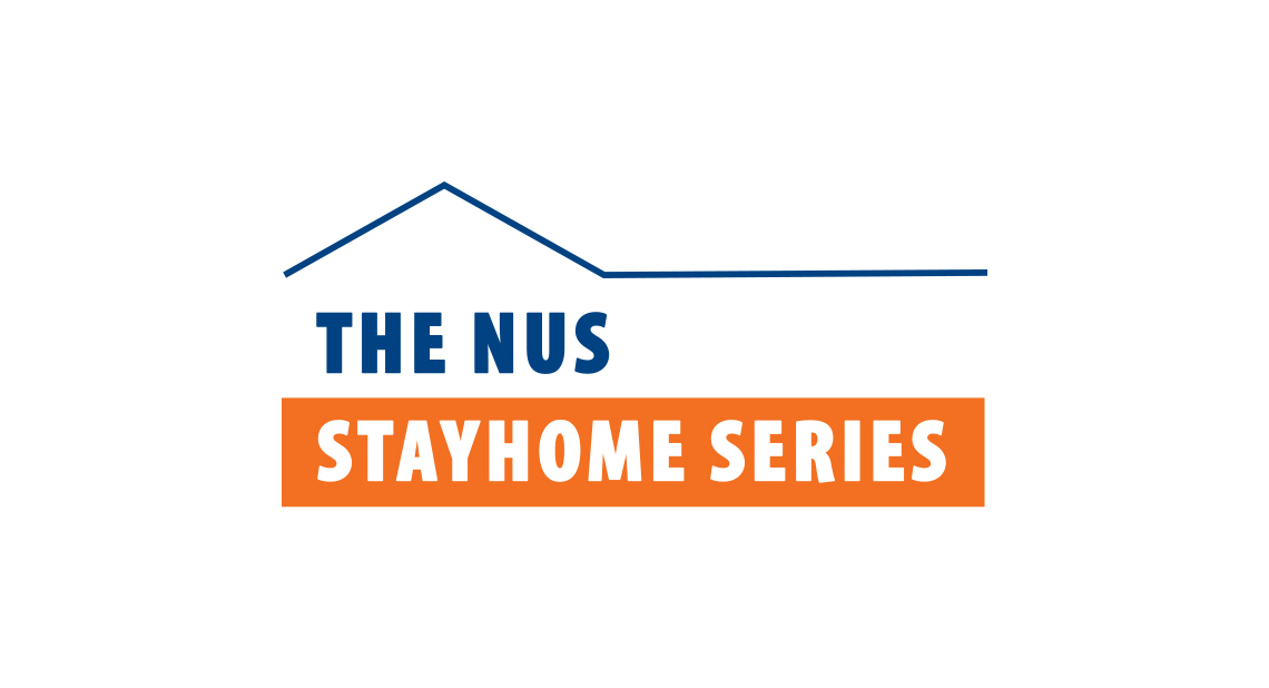 Staying connected with NUS StayHome Series